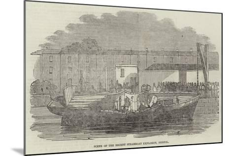 Scene of the Recent Steamboat Explosion, Bristol--Mounted Giclee Print