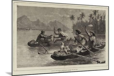 A Race to the Market, Tahiti, Society Islands--Mounted Giclee Print