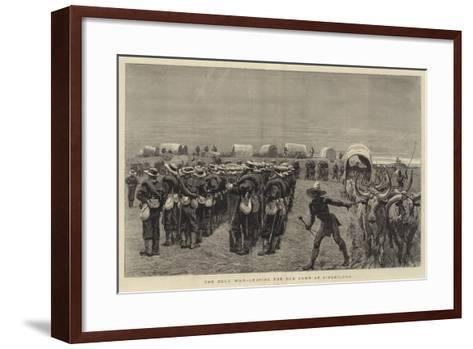 The Zulu War, Leaving the Old Camp at Ginghilovo--Framed Art Print