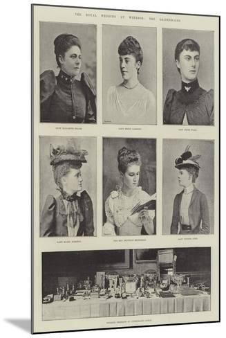 The Royal Wedding at Windsor, the Bridesmaids--Mounted Giclee Print