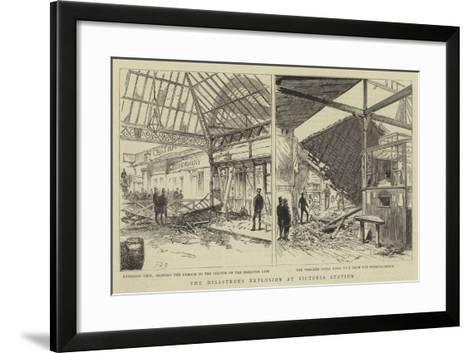 The Disastrous Explosion at Victoria Station--Framed Art Print