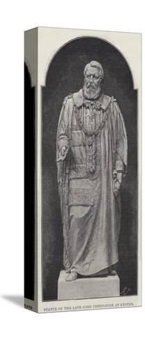 Statue of the Late Lord Iddesleigh at Exeter--Stretched Canvas Print