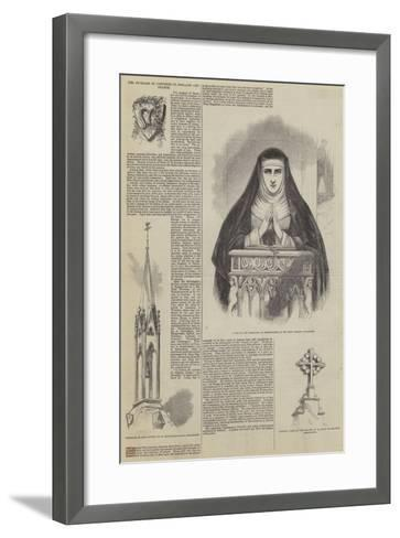 The Increase of Convents in England and France--Framed Art Print