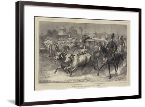 Going to the Races, an Up-Country Scene in India--Framed Art Print