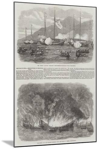 The War in China, Destruction of Piratical Junks--Mounted Giclee Print