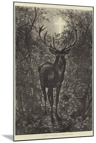 A Christmas Legend, the Stag of St Hubert--Mounted Giclee Print