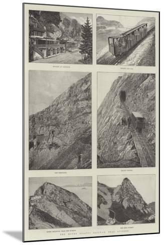 The Mount Pilatus Railway, Near Lucerne--Mounted Giclee Print