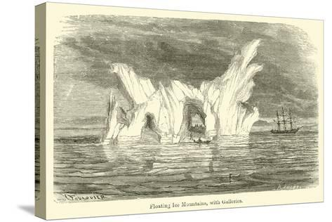 Floating Ice Mountains, with Galleries--Stretched Canvas Print