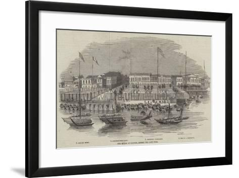 The Hongs at Canton, before the Late Fire--Framed Art Print