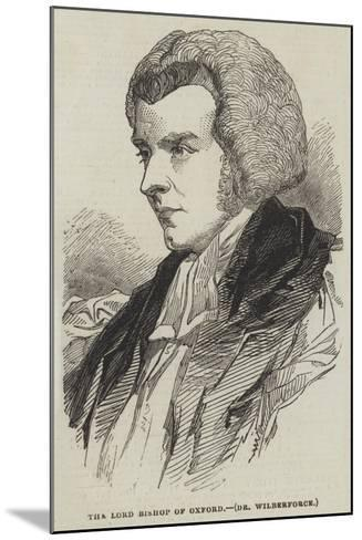 The Lord Bishop of Oxford, Dr Wilberforce--Mounted Giclee Print