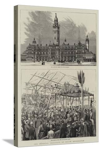 The Imperial Institute at South Kensington--Stretched Canvas Print