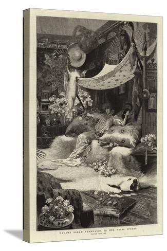 Madame Sarah Bernhardt in Her Paris Studio--Stretched Canvas Print