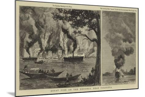 Great Fire on the Hooghly, Near Calcutta--Mounted Giclee Print