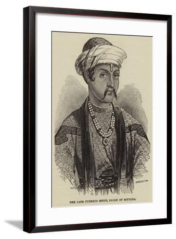 The Late Purtaub Singh, Rajah of Sattara--Framed Art Print