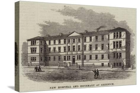 New Hospital and Infirmary at Greenock--Stretched Canvas Print