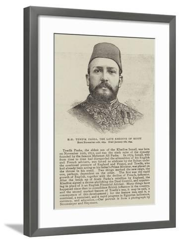 Hh Tewfik Pasha, the Late Khedive of Egypt--Framed Art Print