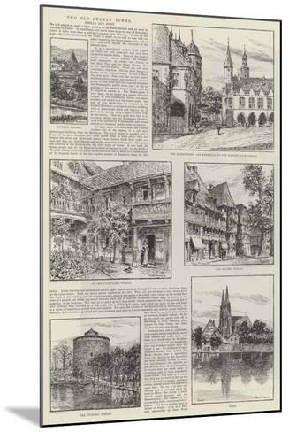 Two Old German Towns, Goslar and Soest--Mounted Giclee Print