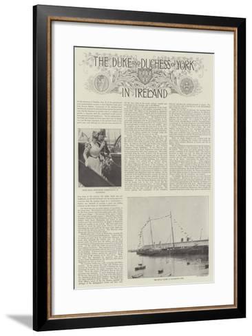 The Duke and Duchess of York in Ireland--Framed Art Print