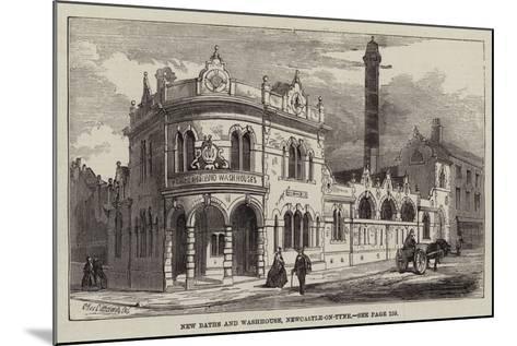 New Baths and Washhouse, Newcastle-On-Tyne--Mounted Giclee Print