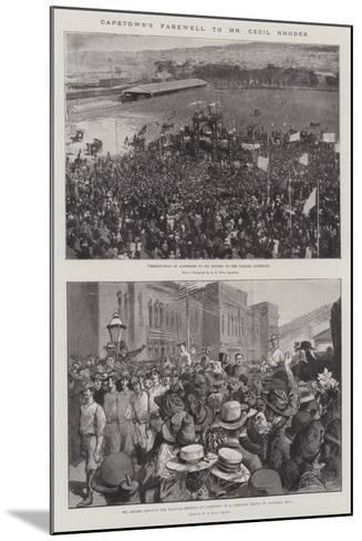 Capetown's Farewell to Mr Cecil Rhodes--Mounted Giclee Print