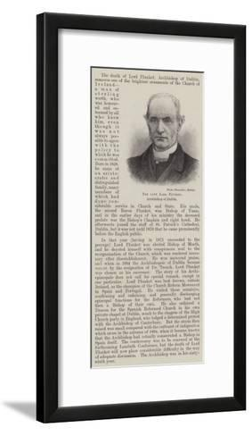 The Late Lord Plunket, Archbishop of Dublin--Framed Art Print