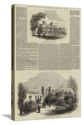 Destruction of Easton Lodge, by Fire--Stretched Canvas Print