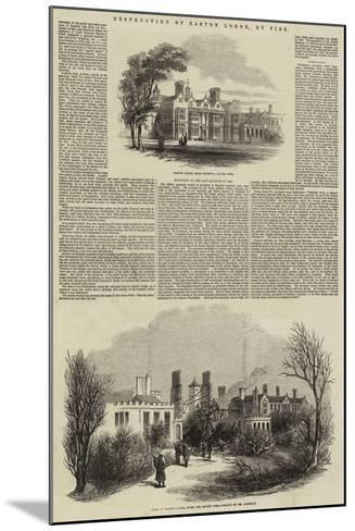 Destruction of Easton Lodge, by Fire--Mounted Giclee Print