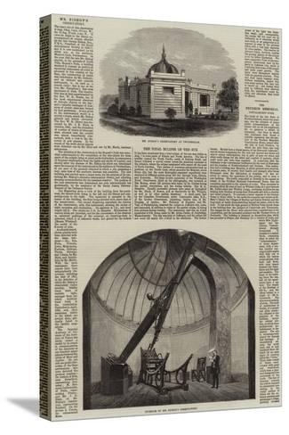 Mr Bishop's Observatory at Twickenham--Stretched Canvas Print