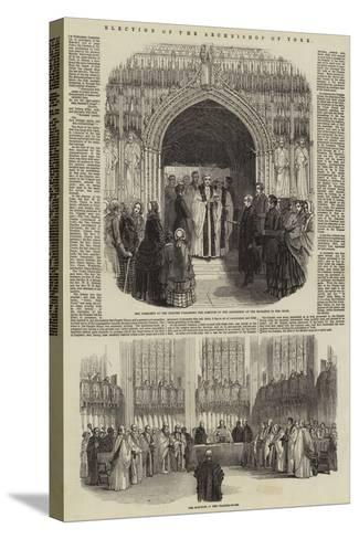 Election of the Archbishop of York--Stretched Canvas Print
