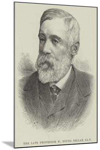 The Late Professor W Young Sellar--Mounted Giclee Print
