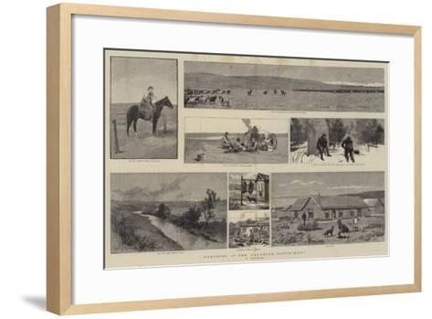 Ranching in the Canadian North-West--Framed Art Print