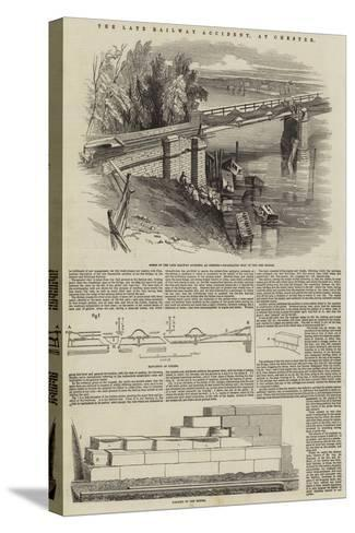 The Late Railway Accident, at Chester--Stretched Canvas Print