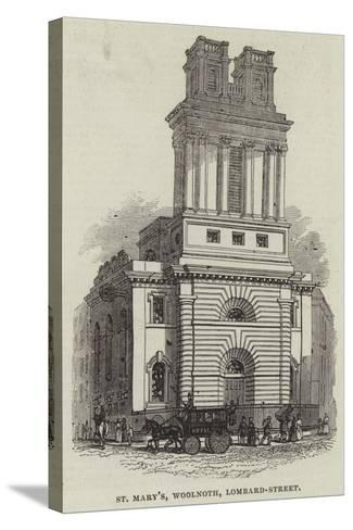St Mary'S, Woolnoth, Lombard-Street--Stretched Canvas Print