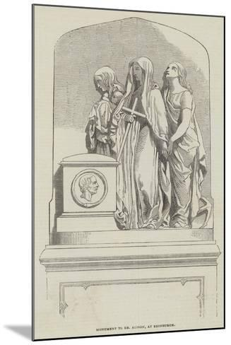 Monument to Dr Alison, at Edinburgh--Mounted Giclee Print
