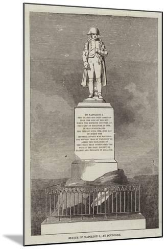 Statue of Napoleon I, at Boulogne--Mounted Giclee Print