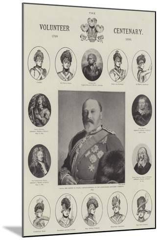 The Volunteer Centenary, 1799-1899--Mounted Giclee Print