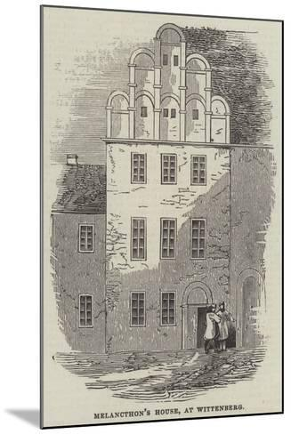 Melancthon's House, at Wittenberg--Mounted Giclee Print