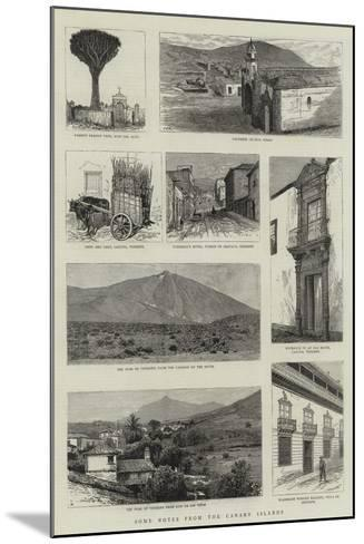 Some Notes from the Canary Islands--Mounted Giclee Print