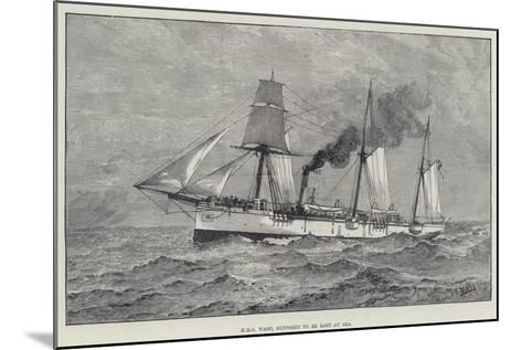 HMS Wasp, Supposed to Be Lost at Sea--Mounted Giclee Print