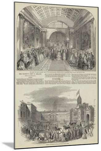Her Majesty's Visit to Ireland--Mounted Giclee Print