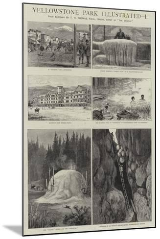 Yellowstone Park Illustrated, I--Mounted Giclee Print