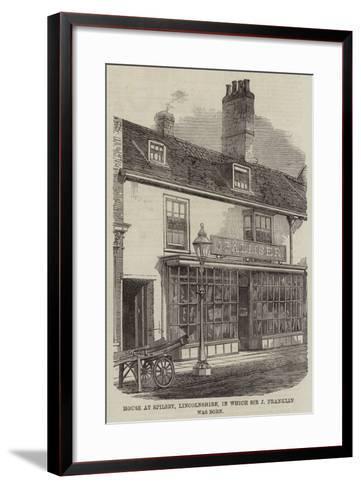 Birthplace of Sir John Franklin--Framed Art Print