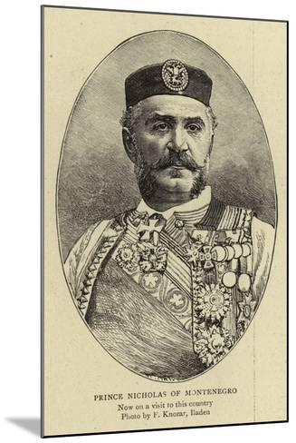 Prince Nicholas of Montenegro--Mounted Giclee Print