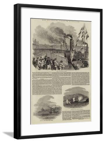 Her Majesty's Visit to Scotland--Framed Art Print