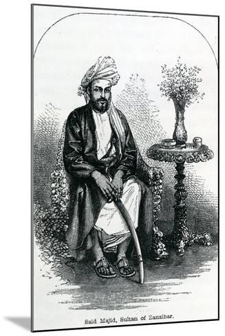 Said Majid, Sultan of Zanzibar--Mounted Giclee Print