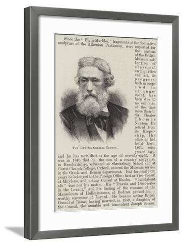 The Late Sir Charles Newton--Framed Art Print