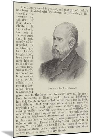 The Late Sir John Skelton--Mounted Giclee Print