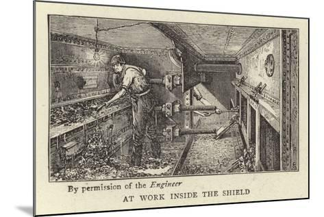 At Work Inside the Shield--Mounted Giclee Print