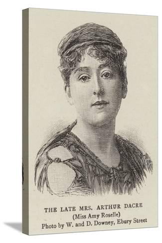 The Late Mrs Arthur Dacre--Stretched Canvas Print