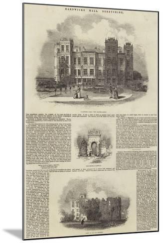Hardwicke Hall, Derbyshire--Mounted Giclee Print